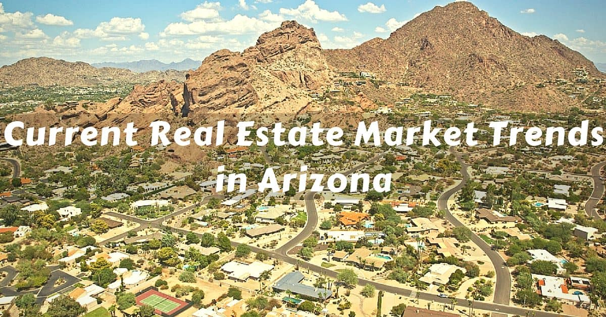 Current Real Estate Market Trends in Arizona