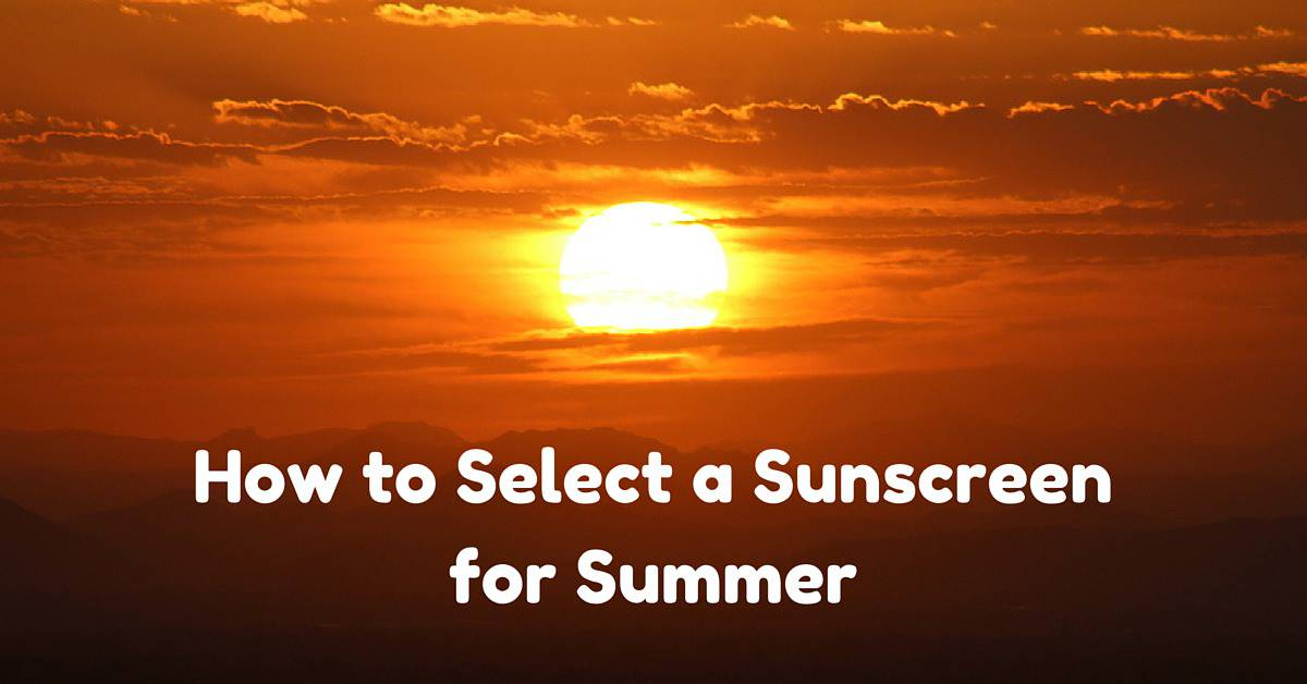 Select Sunscreen for Summer