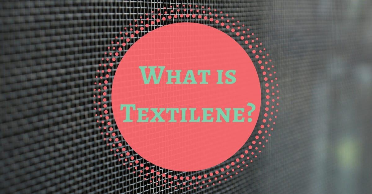 What is Textilene? CC Sunscreens