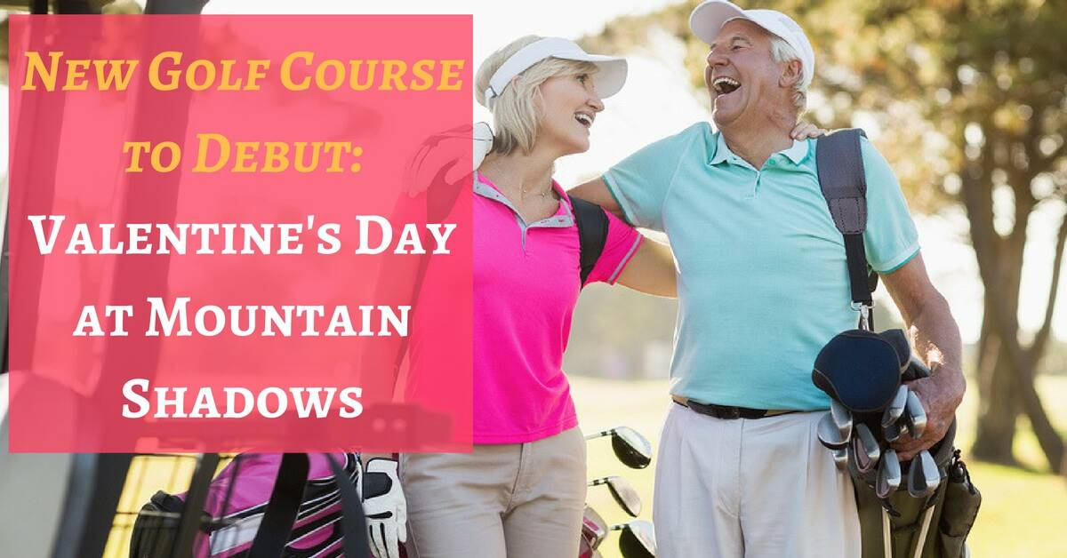 cc-sunscreens-new-golf-course-to-debut_-valentines-day-at-mountain-shadows