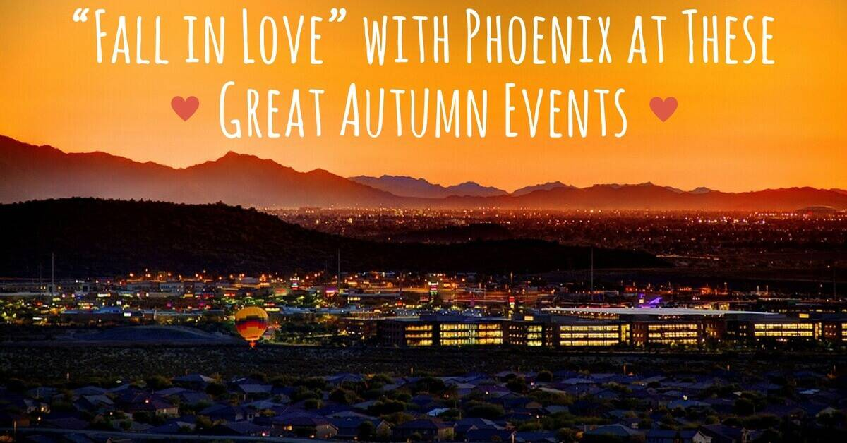 """Fall in Love"" with Phoenix at These Great Autumn Events"