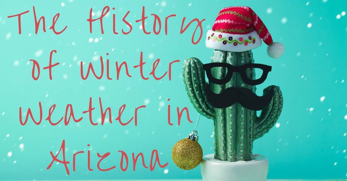 History of Winter Weather in Arizona