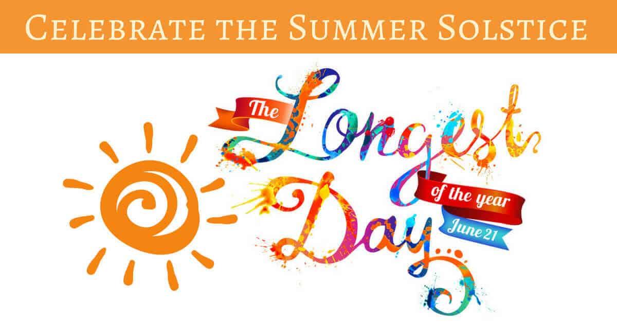 Celebrate the Summer Solstice