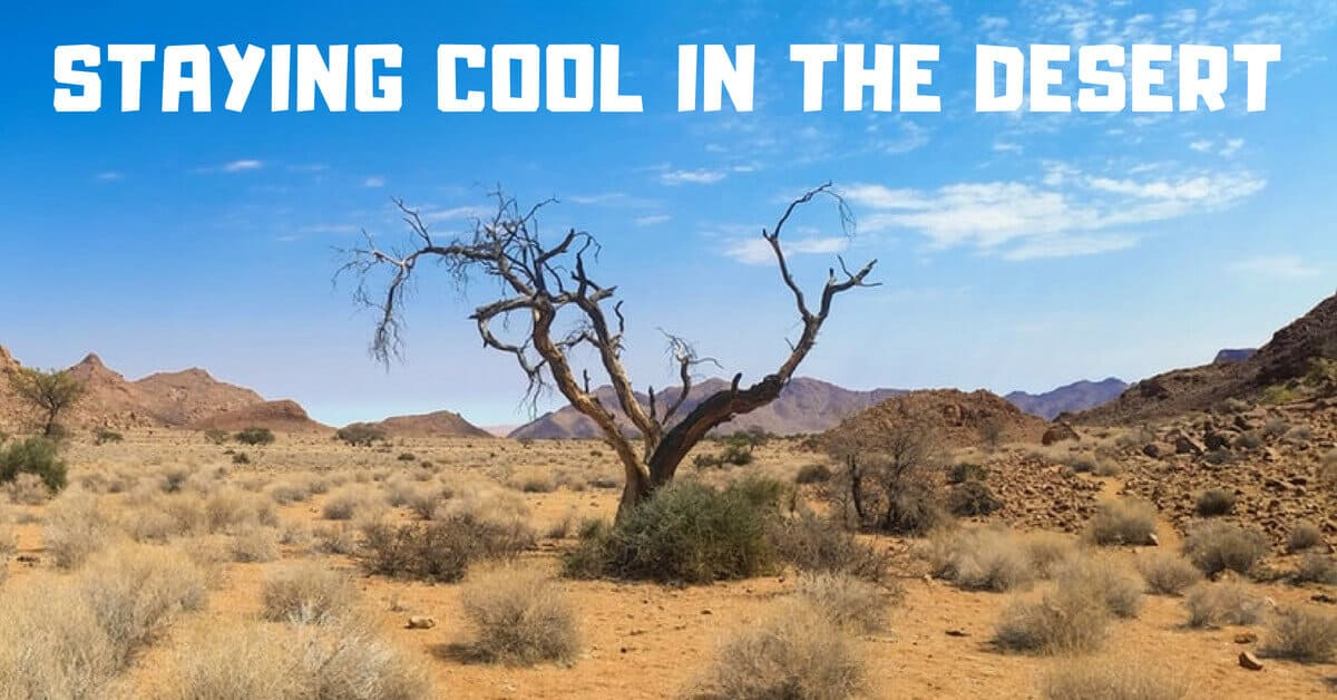 Staying Cool in the Desert