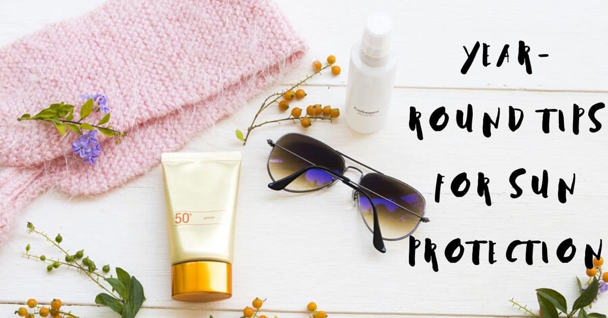 Year-Round Tips for Sun Protection