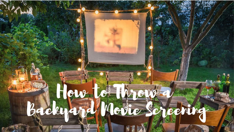 How to Throw a Backyard Movie Screening