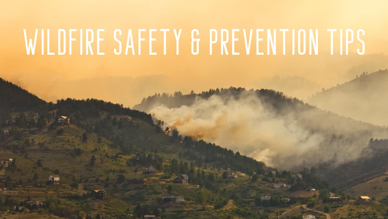 Wildfire Safety & Prevention Tips