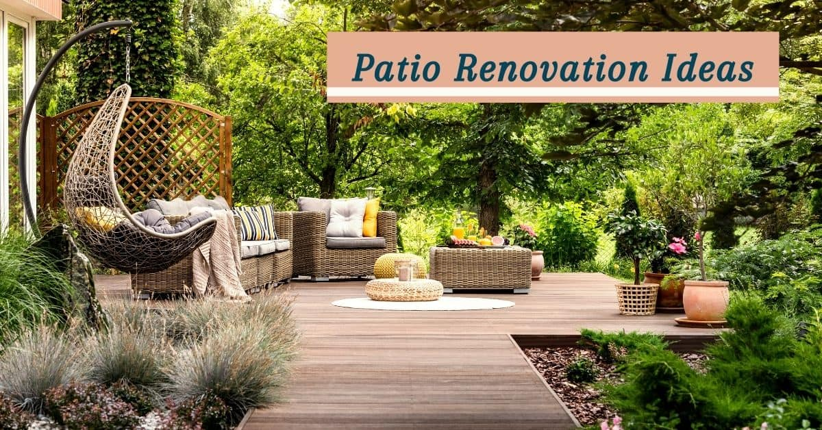Patio Renovation Ideas