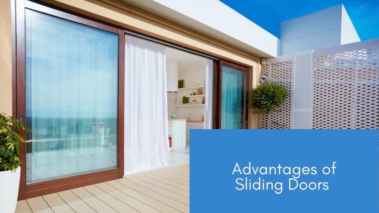 Advantages of Sliding Doors